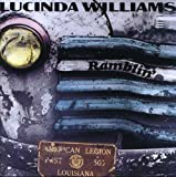 Ramblin' by Lucinda Williams (2009-07-13)