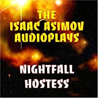 The Isaac Asimov Audioplays: Nightfall/Hostess【CD】 [並行輸入品]