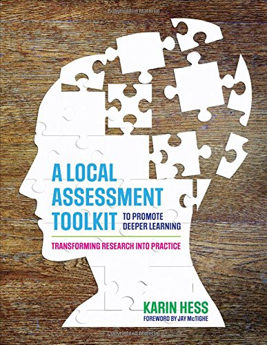 Download A Local Assessment Toolkit to Promote Deeper Learning: Transforming Research Into Practice 1506393756