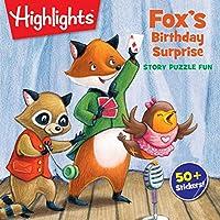 Fox's Birthday Surprise (Highlights™ Story Puzzle Fun)