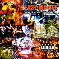 Now Or Never (Odyssey 2000) by Easy Mo B (2008-04-21)