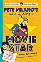 Pete Milano's Guide to Being a Movie Star (Charlie Joe Jackson)