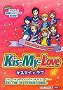 Kis‐My‐Love☆キスマイ☆ラブ