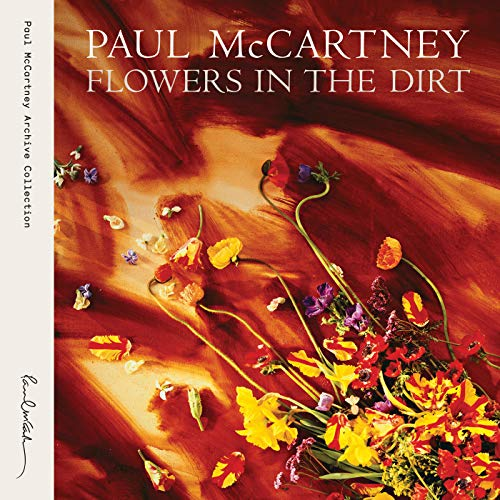 Flowers In The Dirt (Archive C...