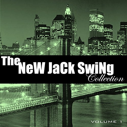 The New Jack Swing Collection,...