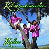 Kaleokapuokamaunalani(カレオカプオカマウナラニ)を試聴する