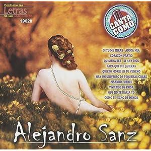 Canta Como: Alejandro Sanz