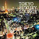 Grand Gallery presents TOKYO LUXURY LOUNGE 4 画像