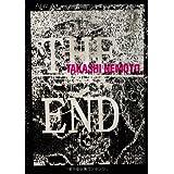 TAKASHI NEMOTO 「THE END」