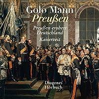 Preussen: Preussen erobert Deutschland / Kaiserzeit (MP3-CD)