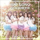 Say long goodbye / ヒマワリと星屑 -English Ver.-