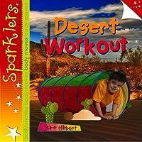 Desert Workout (Sparklers: Body Moves)