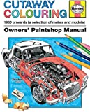 Cutaway Colouring 1960 onwards (all makes and models) (Owners Paintshop Manuals)