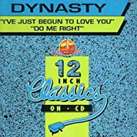 I've Just Begun to Love You/Do Me Right