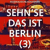 Sehn'se Das Ist Berlin 3