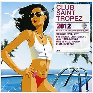 Club Saint Tropez 2012
