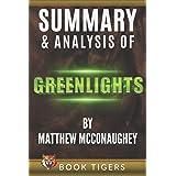 Summary and Analysis of Greenlights by Matthew McConaughey