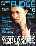 men's FUDGE (メンズファッジ) 2011年 03月号 [雑誌]