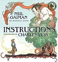 Instructions by Neil Gaiman(2013-06-06)