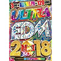 Ultra EDM 2018 No.1 Best - DJ Beat Controls 【3枚組】