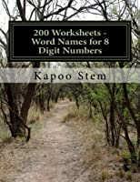 Word Names for 8 Digit Numbers: Math Practice Workbook (200 Days Math Number Name)