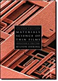 Materials Science of Thin Films, Second Edition