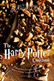 OF BUTTERBEERS AND TREACLE TARTS:  THE HARRY POTTER COOKBOOK: A Magical Collection of Fancy Harry Potter-Inspired Recipes (Eng..