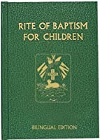Rite of Baptism for Children (Bilingual Edition) (Roman Ritual)