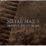 METAL MAX3 ORIGINAL SOUND TRACK(2CD)