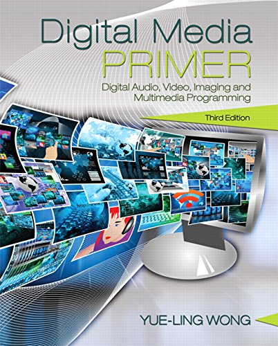 Download Digital Media Primer (3rd Edition) 0134054288