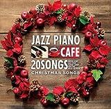 カフェで流れるジャズピアノ BEST20 ピアノで彩る至福のクリスマスソングス / Moonlight Jazz Blue (CD - 2013)