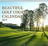 世界の絶景ゴルフカレンダー2017 ([カレンダー])
