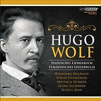 Hugo Wolf: Spanish and Italian Songbooks by Birgid Steinberger (2013-06-11)