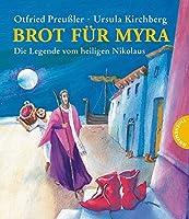 Brot fuer Myra - Die Legende vom heiligen Nikolaus