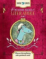 The Prehistoric Masters of Literature (Jurassic Classics)