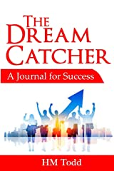 The Dream Catcher: A Journal for Success Paperback