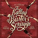The Ballad of Buster Scruggs (Original Motion Picture Soundtrack) [Analog]
