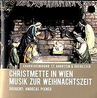 Christmette in Wien by CHORVEREINIGUNG ST AUGUST (2012-09-11)