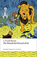 The Wonderful Wizard of Oz (Oxford World's Classics)