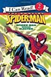 Spider-Man: Spider-Man versus Electro (I Can Read. Level 2)