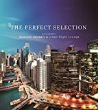 THE PERFECT SELECTION Presented by ACOUSTIC HOLIDAYS & Urban Night Lounge 画像