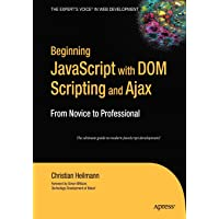 Beginning JavaScript with DOM Scripting and Ajax: From Novic…
