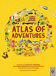 Atlas of Adventures: A collection of natural wonders, exciting experiences and fun festivities from the four c