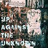 Up Against The Unknown [Explicit]