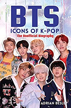 BTS: Icons of K-Pop by [Besley, Adrian]