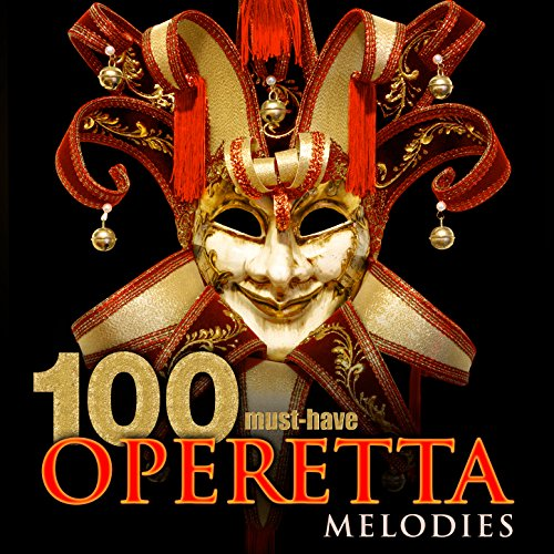 100 Must-Have Operetta Melodies