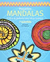 Pequenos Mandalas / Kids Mandalas: El libro de grafismos para chicos creativos / The Graphic's book for Creative Kids