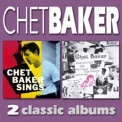 Chet Baker Sings / Chet Baker ...