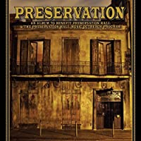 An Album To Benefit Preservation Hall & The Preservation Hall Music Outreach Program (DELUXE VERSION) by Preservation Hall Jazz Band (2010-02-16)