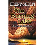 Burning Lake: A Volk Thriller: 4